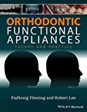 Orthodontic Functional Appliances: Theory and