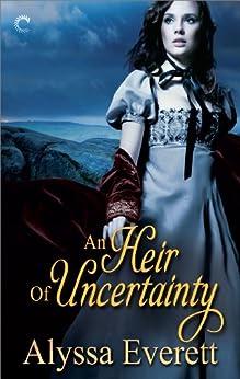 An Heir of Uncertainty by [Everett, Alyssa]