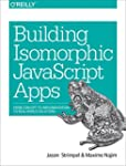 Building Isomorphic JavaScript Apps:...