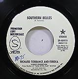 Richard Torrance and Eureka 45 RPM Southern Belles / Southern Belles
