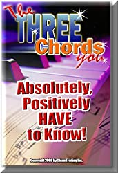 The 3 Chords You Absolutely, Positively HAVE To Know! (Success With Music!) (English Edition)
