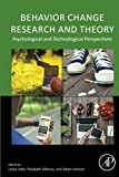 img - for Behavior Change Research and Theory: Psychological and Technological Perspectives book / textbook / text book