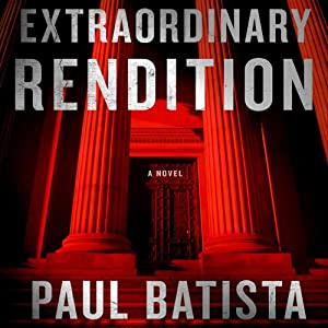 Extraordinary Rendition Audiobook