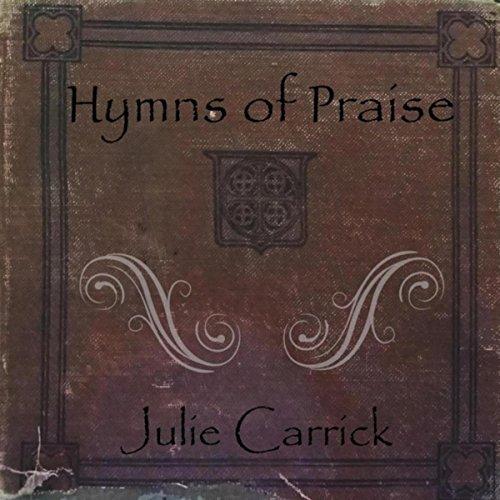 Julie Carrick - Hymns of Praise (2018)