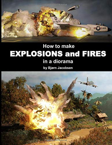 How to make  EXPLOSIONS and FIRES in a diorama por Bjørn Jacobsen