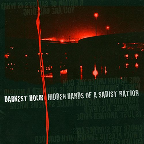 Hidden Hands of a Sadist Nation (Re-Issue)
