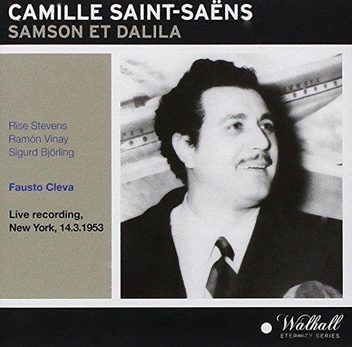 (Saint-Saens: Samson et Dalila (Orchestra & Chorus of the Met, New York / Fausto Cleva,1953) by Rise Stevens)