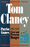 Tom Clancy Three Complete Novels: Patriot Games / Clear and Present Danger / the Sum of All Fears by Tom Clancy (1-Apr-1994) Hardcover