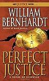 Perfect Justice, William Bernhardt, 0345391330