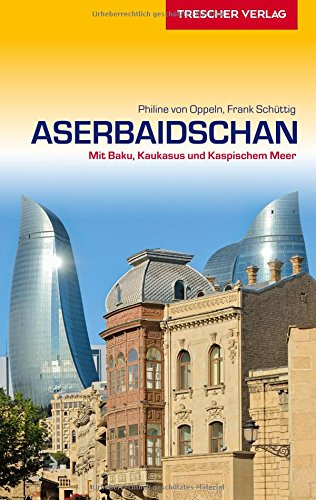 Aserbaidschan 9783897943452 Amazon Com Books