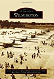 Wilmington (Images of America)