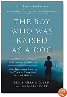 The Boy Who Was Raised as a Dog: And Other Stories from a Child Psychiatrist
