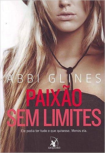 Paixao sem limites fallen too far em portugues do brasil abbi paixao sem limites fallen too far em portugues do brasil abbi glines 9788580412208 amazon books fandeluxe Gallery