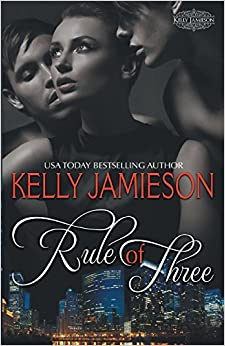 Rule of Three: Volume 1