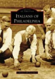 Italians of Philadelphia (PA) (Images of America)