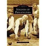 Italians of Philadelphia (PA) (Images of America)