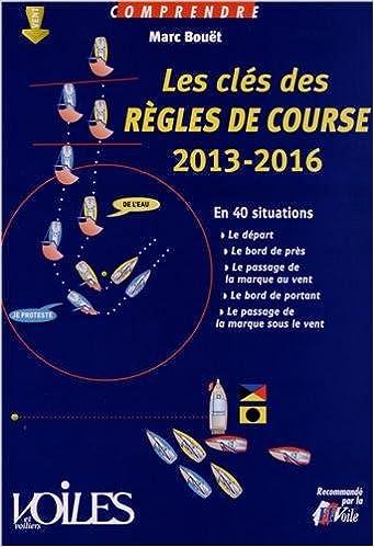 Lire en ligne COMPRENDRE LES CLES DES REGLES DE COURSE 2013-2016 pdf, epub ebook