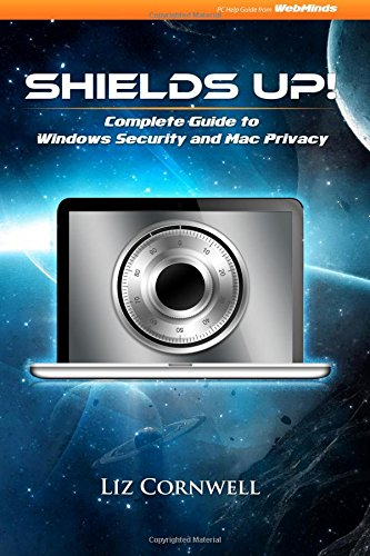 Download Shields Up: Complete Guide to Windows Security and Mac Privacy pdf