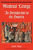 img - for Medieval Liturgy: An Introduction to the Sources (NPM Studies in Church Music and Liturgy) book / textbook / text book