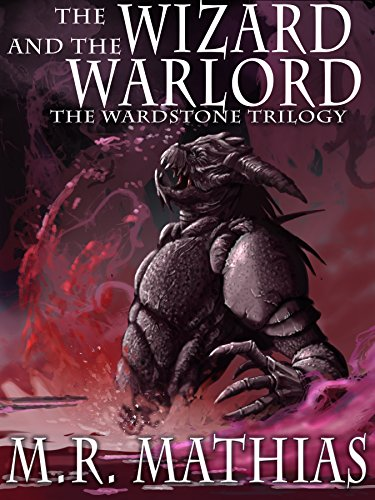 The Wizard and the Warlord: 2016 Modernized Format Edition (The Wardstone Trilogy Book 3) cover