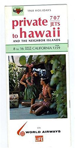 World Airways Private 707 Jets to Hawaii Brochure 1968 Berry Holidays