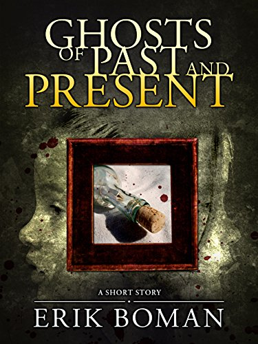 Ghosts of Past and Present - From