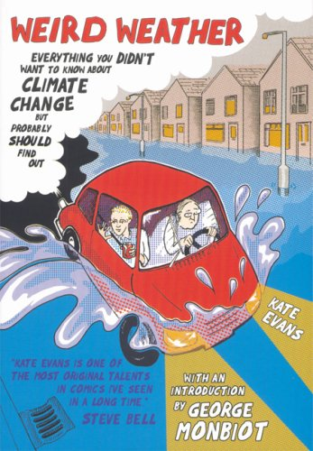 Weird Weather: Everything You Didn't Want to Know About Climate Change But Probably Should Find Out PDF