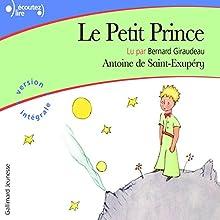 Le Petit Prince   Livre audio Auteur(s) : Antoine de Saint-Exupéry Narrateur(s) : Bernard Giraudeau