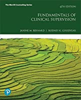 Fundamentals of Clinical Supervision (6th Edition) (What's in Counseling)