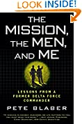#10: The Mission, the Men, and Me: Lessons from a Former Delta Force Commander
