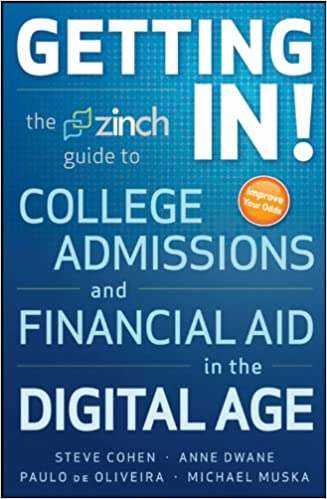 Getting In: The Zinch Guide to College Admissions