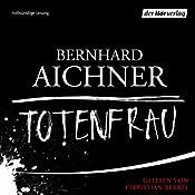 Totenfrau | Bernhard Aichner