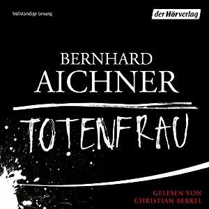 Totenfrau (Bestatterin Brunhilde Blum 1) Hörbuch