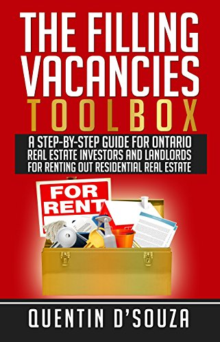 [F.r.e.e] The Filling Vacancies Toolbox: A Step-By-Step Guide for Ontario Real Estate Investors and Landlords<br />[T.X.T]