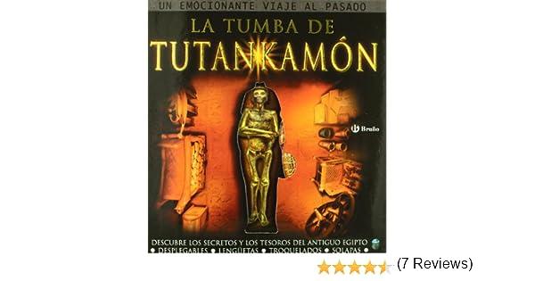 La tumba de Tutankamón: Descubre los secretos y los tesoros del antiguo egipto Castellano - A Partir De 8 Años - Álbumes - Pop-Ups: Amazon.es: Green, Jen, Slater, Gary, Oro Pradera, Begoña: Libros