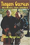 Tongans Overseas, Helen Morton Lee, 082482654X