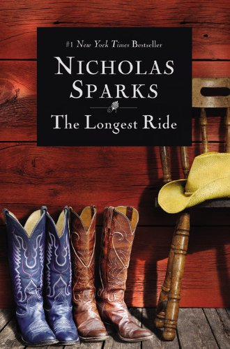 The Longest Ride (2013) (Book) written by Nicholas Sparks