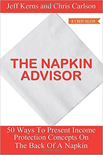 The Napkin Advisor: 50 Ways To Present Income Protection