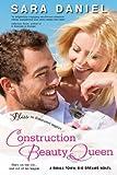 Construction Beauty Queen: A Small Town, Big Dreams Novel