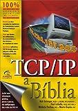 img - for TCP/IP. A B blia (Em Portuguese do Brasil) book / textbook / text book