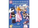 Livret histoires de princes et princesses Au sycomore
