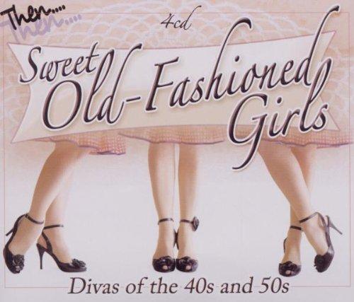 Sweet Old Fashioned Girls Divas