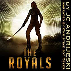 The Royals (Alien Apocalypse Part II)