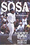 img - for Sammy Sosa: An Autobiography book / textbook / text book