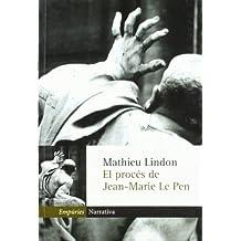 El procés de Jean-Marie Le Pen