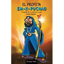 El Profeta Em-K-Puchao (Spanish Edition) Aug 8, 2016