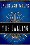 The Calling, Inger Ash Wolfe, 0151013470