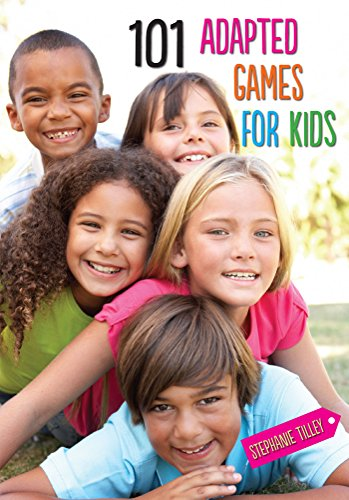 Download 101 Adapted Games for Kids Pdf