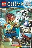 By Trey King LEGO Las Leyendas de Chima: Comienza la leyenda: (Spanish language edition of LEGO Legends of Chima:
