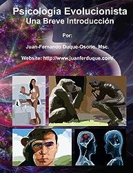 Psicología Evolucionista: Una Breve Introducción (Spanish Edition)